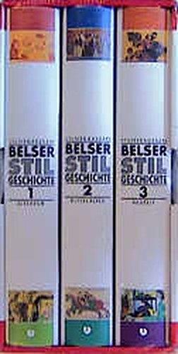 9783763020409: Belser Stilgeschichte. Altertum. Mittelalter. Neuzeit. (3 Bde.)