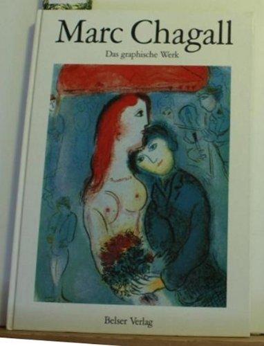 9783763020652: Marc Chagall - Das graphische Werk: Radierungen, Holzschnitte, Lithographien (Livre en allemand)