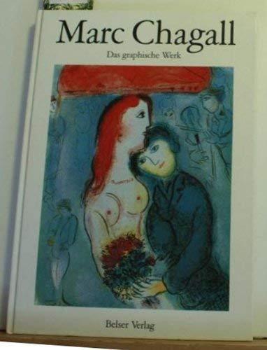 Marc Chagall - das graphische Werk.: Sylvie/Sigalas, Laurence Chagall,