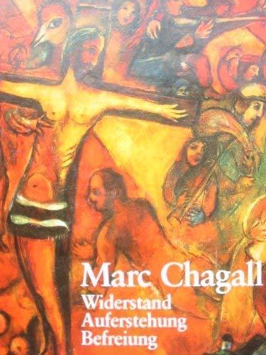 Marc Chagall. Widerstand, Auferstehung, Befreiung.: Forestier, SylvieChagall, Marc