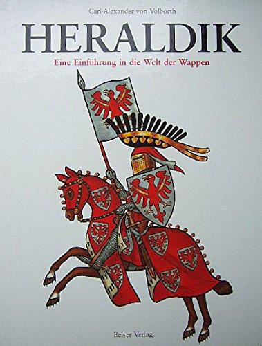 9783763020928: Heraldik. Eine Einführung in die Welt der Wappen