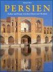 9783763022519: Persien: Kunst und Kultur zwischen Orient und Okzident (German Edition)