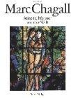 Seine Farbfenster aus aller Welt: Chagall, Marc, Forestier,