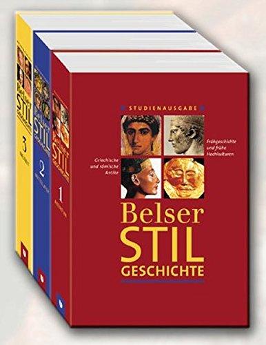 Belser Stilgeschichte: 3 Bände. [Gebundene Ausgabe] Christoph Wetzel (Herausgeber): Christoph ...
