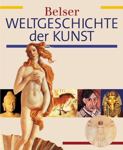 9783763024599: Belser Weltgeschichte der Kunst.