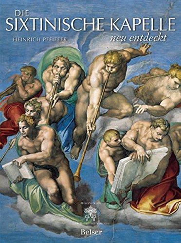 9783763024889: Die Sixtinische Kapelle neu entdeckt