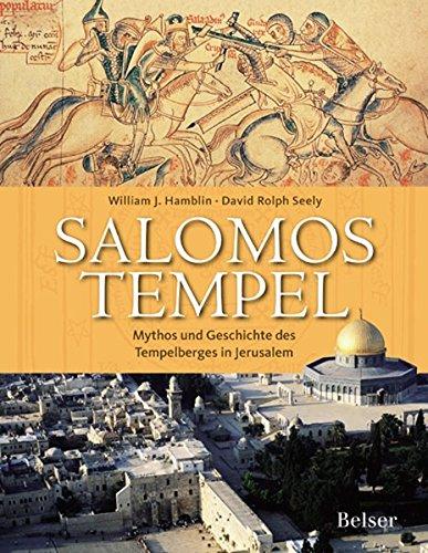 9783763024902: Salomos Tempel. Mythos und Geschichte des Tempelberges in Jerusalem