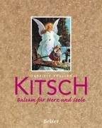 9783763024933: Kitsch: Balsam für Herz und Seele