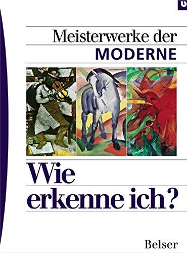 9783763024940: Meisterwerke der Moderne