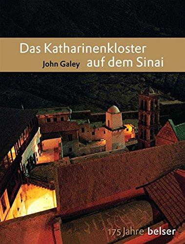 Das Katharinenkloster auf dem Sinai.: Galey, John