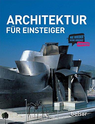 9783763025886: Architektur für Einsteiger