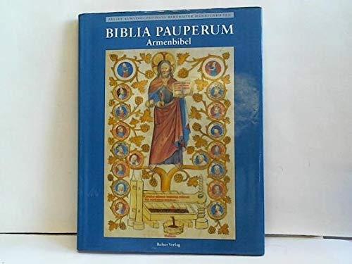 9783763056309: Biblia pauperum =: Armenbibel : die Bilderhandschrift des Codex Palatinus latinus 871 im Besitz der Biblioteca Apostolica Vaticana (Belser Kunstbuchedition berühmter Handschriften)