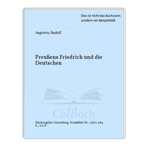 9783763214433: Preußens Friedrich und die Deutschen