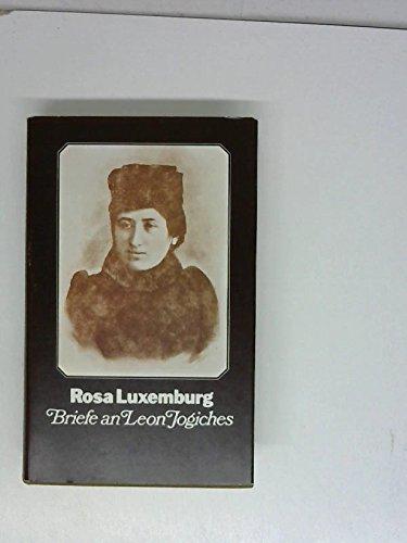 9783763214976: Rosa Luxemburg Briefe an Leon Jogiches (Mit einer Einleitung von Feliks Tych)