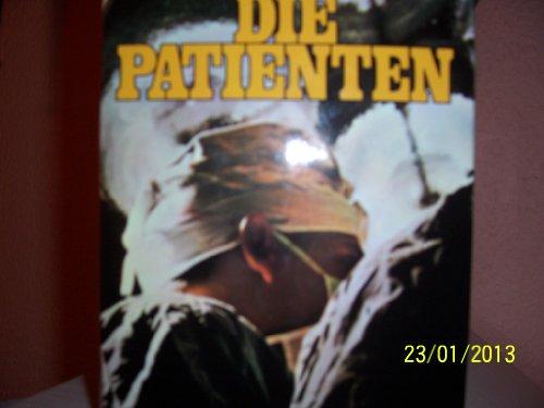 9783763216741: Die Patienten