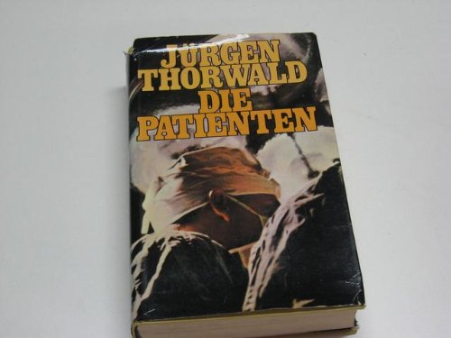 Die Patienten: J?rgen Thorwald