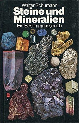 2 Bücher: Steine und Mineralien. Ein Bestimmungsbuch/Mineralien,: Schumann, Walter: