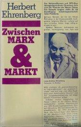 9783763217816: Zwischen Marx und Markt. Konturen einer infrastrukturorientierten und verteilungswirksamen Wirtschaftspolitik