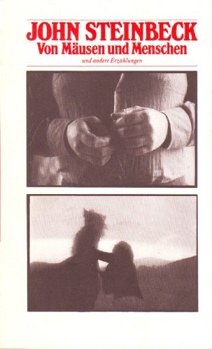 Von Mäusen und Menschen und andere Erzählungen.: John Steinbeck