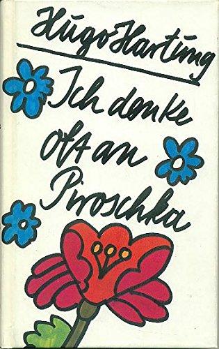 Ich denke oft an Piroschka.