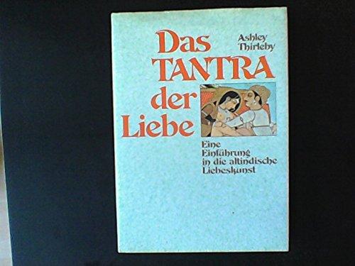 9783763224456: Das Tantra der Liebe (Livre en allemand)