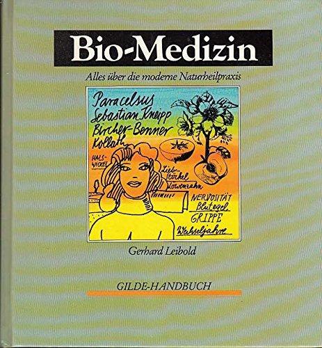 9783763228713: Bio-Medizin. Alles �?¼ber die moderne Naturheilpraxis