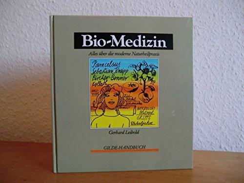9783763228713: Bio-Medizin. Alles �¼ber die moderne Naturheilpraxis