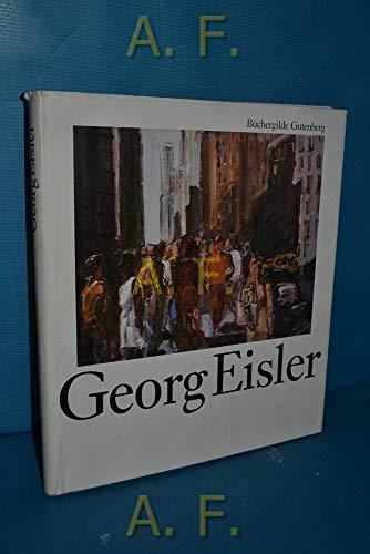 Georg Eisler. Eine Monographie.: Eisler, Georg.