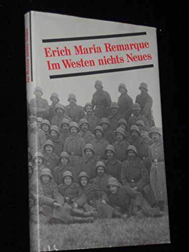 Im Westen nichts Neues.: Remarque, Erich Maria: