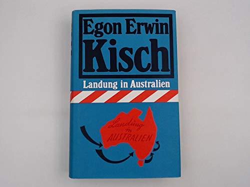 Landung in Australien: Egon Erwin Kisch