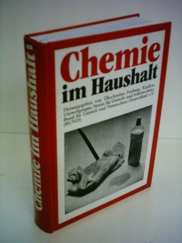 9783763231799: Chemie im Haushalt.