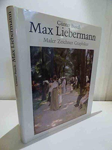 Max Liebermann, Maler Zeichner Graphiker: Busch, Gunter