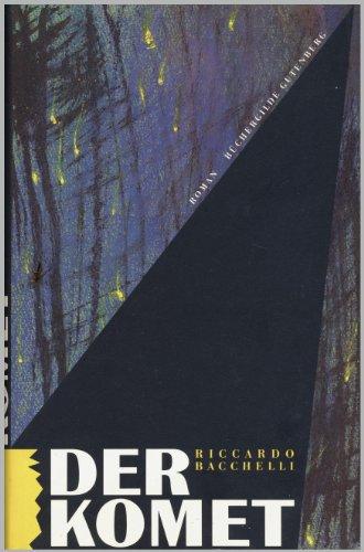 Der Komet: Bacchelli, Riccardo