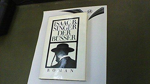 Der Büßer.: Singer, Isaac Bashevis