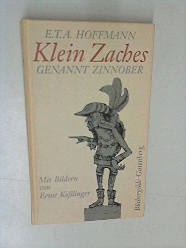 9783763238316: Klein Zaches genannt Zinnober. Ein Märchen