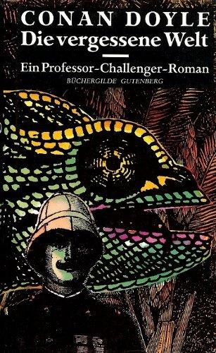 9783763240395: Die vergessene Welt. Ein Professor-Challenger-Roman