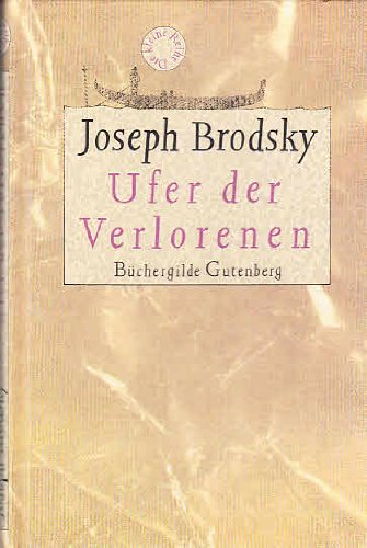 Ufer der Verlorenen.: Brodsky, Joseph: