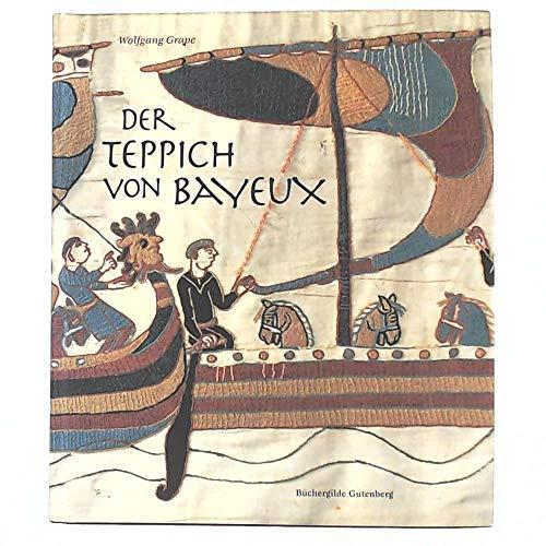 9783763243198: Der Teppich Von Bayeux