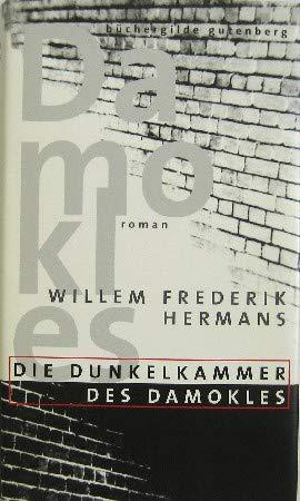 9783763252848: Die Dunkelkammer des Damokles, Roman, Nachwort: Cees Nooteboom, Aus dem Niederländischen von Waltraud Hüsmert,