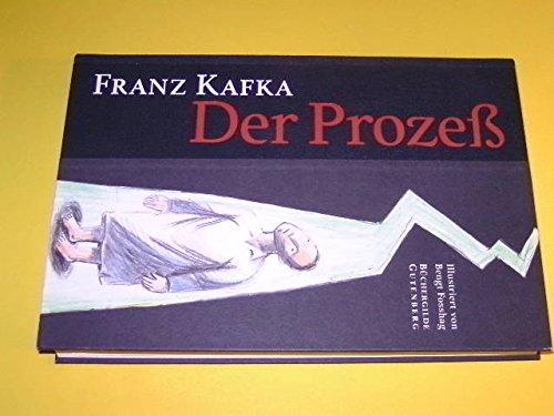 Der Prozeß : Roman. Mit Ill. von: Kafka, Franz und