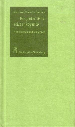 9783763257133: Ein guter Witz reist inkognito - Aphorismen und Sentenzen (Livre en allemand)