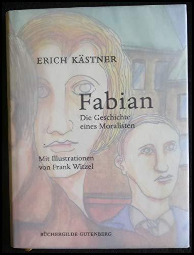 9783763257362: Fabian, Die Geschichte eines Moralisten, Mit Illustrationen von Frank Witzel,