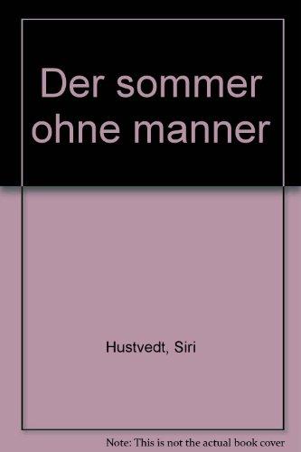 9783763264346: Der sommer ohne manner