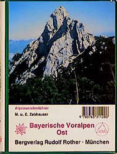 9783763311200: Bayerische Voralpen Ost. Alpenvereinsführer.