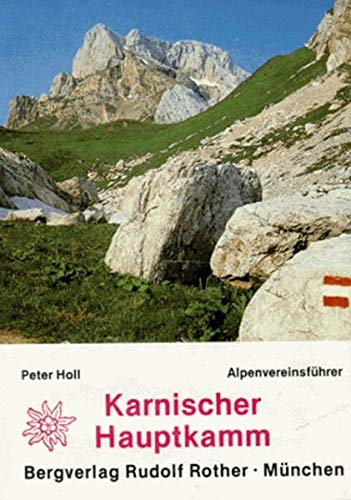 9783763312542: Karnischer Hauptkamm. Alpenvereinsführer.