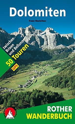 9783763330225: Dolomiten: 50 Touren zwischen Brixen und Belluno. Mit GPS-Daten