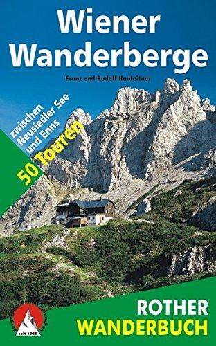 9783763330270: Wiener Wanderberge. 50 Touren zwischen Neusiedler See und Enns