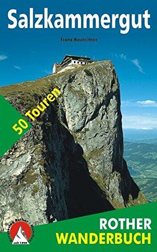 9783763330478: Rother Wanderbuch Salzkammergut. 50 Touren zwischen Salzach- und Steyrtal