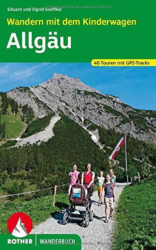 9783763330805: Wandern mit dem Kinderwagen Allgäu: 40 Touren. Mit GPS-Tracks.