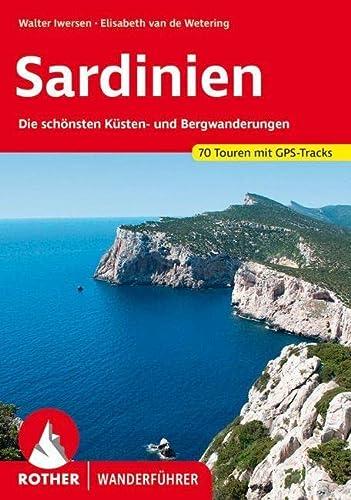 9783763340231: Sardinien: Die schönsten Küsten- und Bergwanderungen. 70 Touren. Mit GPS-Daten (Rother Wanderführer)